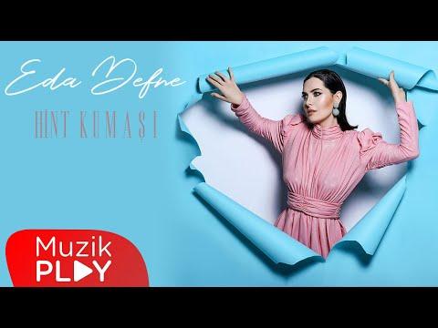 Eda Defne - Hint Kumaşı (Official Lyric Video)