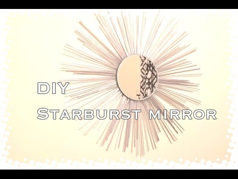STARBUST MIRROR DIY|Wall Hanging