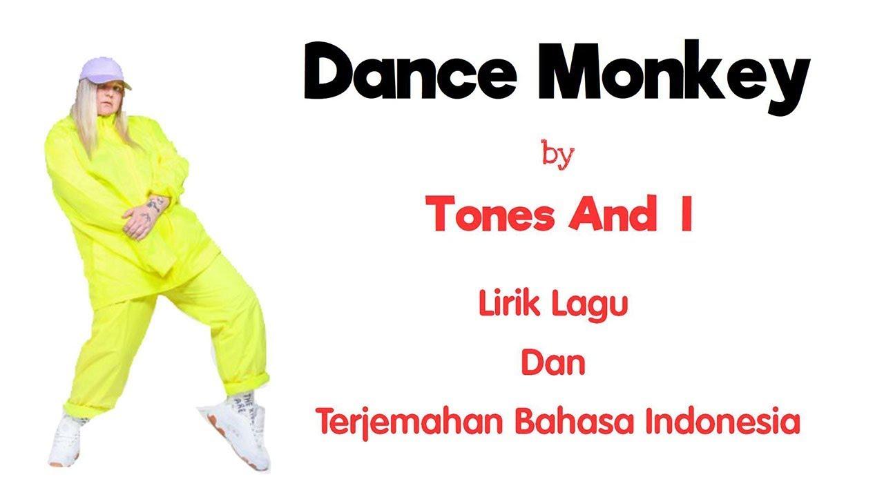 DANCE MONKEY - TONES AND I  ( LIRIK DAN TERJEMAHAN BAHASA INDONESIA)