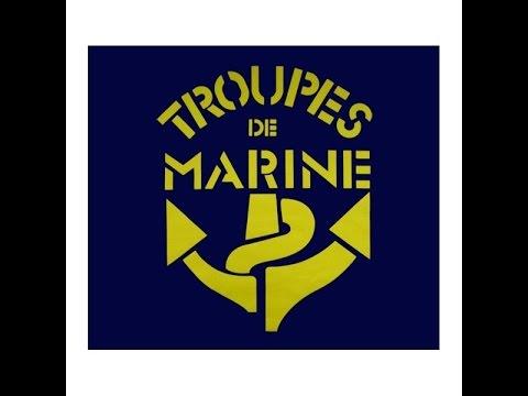 hymne de l'infanterie de marine -- chant des troupes de marine