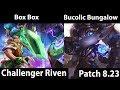 [ Box Box ] Riven vs Poppy  [  Bucolic Bungalow ] Top -  Box Box Riven Stream 8.23