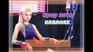 [คาราโอเกะ ไทยซับ] 2014 Karaoke Kpop Challenge