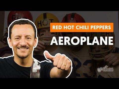 AEROPLANE - Red Hot Chili Peppers (aula de baixo)