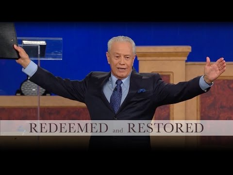 Redeemed and Restored, Part 4
