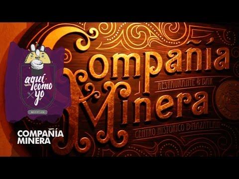 Aqui Como Yo - Mazatlan Mexico | S01E02 | Compañía Minera