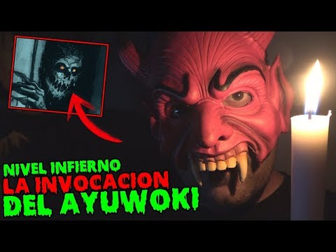 LA INVOCACIÓN DE AYUWOKI NIVEL INFIERNO !! Universo Creepypasta - 동영상
