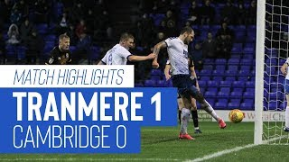 Match Highlights | Tranmere Rovers v Cambridge United - Sky Bet League Two