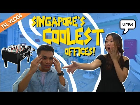 SINGAPORE'S COOLEST OFFICES | TSL Vlogs