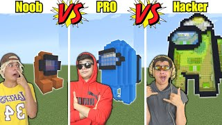 NOOB VS PRO VS HACKER CONSTRUINDO AMONG US NO MINECRAFT !!