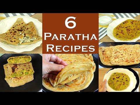 6 Paratha Recipes | Indian Parathas Recipe