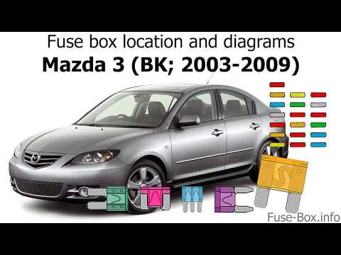 Fuse box location and diagrams: Mazda 3 (BK; 2003-2009) - YouTubeYouTube