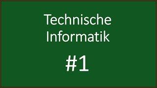 [Technische Informatik] Einführung