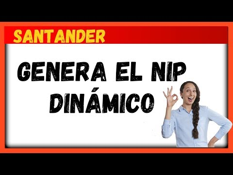 Como Generar El Nip Dinámico De Santander Movil 2020😀😀