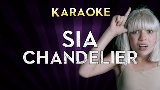 Gambar cover Sia - Chandelier | Higher Key (B) Karaoke Instrumental Lyrics Cover Sing Along