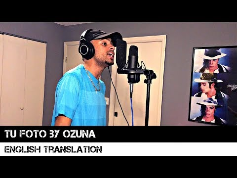 Tu Foto by Ozuna (English Translation)