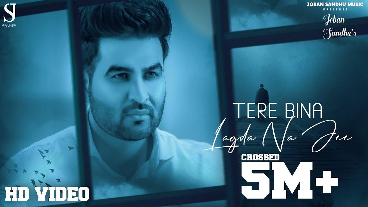 Tere Bina Lagda Na Jee (Cover Song) Joban Sandhu | Latest Punjabi Song 2020