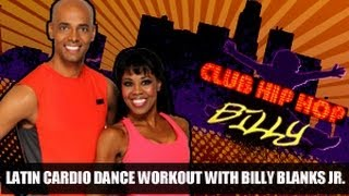 Latin Cardio Dance Workout: Billy Blanks Jr.- Club Hip Hop