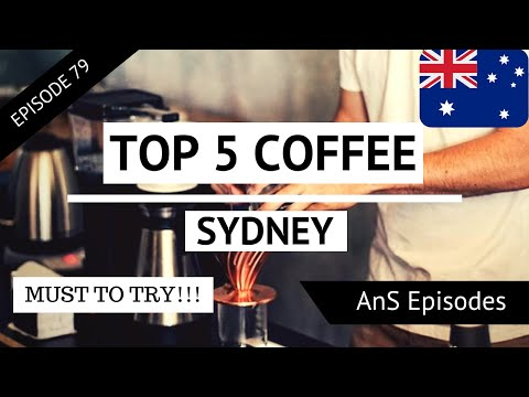 SYDNEY Vlog - TOP 5 BEST FAMOUS COFFEE IN SYDNEY (EP 79)