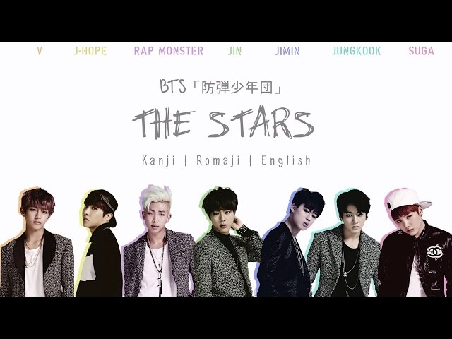 BTS (방탄소년단) 「防弾少年団」 - THE STARS [Color coded Kanji|Romaji|English lyrics]