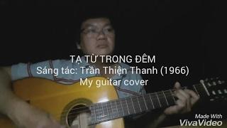 Tạ từ trong đêm - Guitar cover