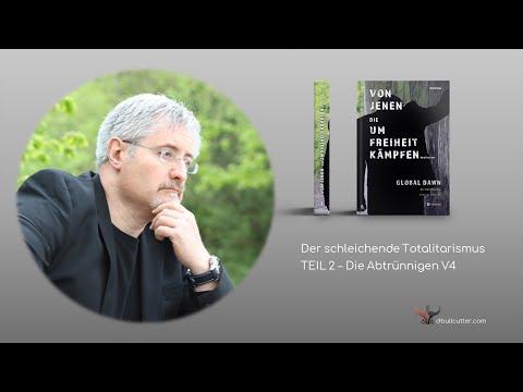 Der schleichende Totalitarismus – Teil 2: Die Abtrünnigen