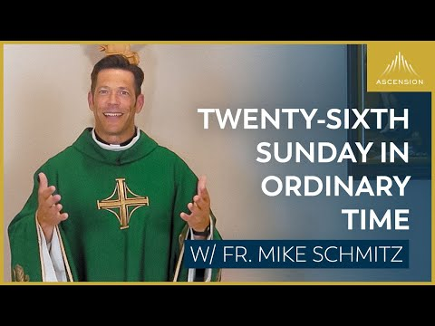 Twenty-sixth Sunday in Ordinary Time - Mass with Fr. Mike Schmitz