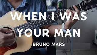"""When I Was Your Man"" by Bruno Mars- Guitar Tutorial"