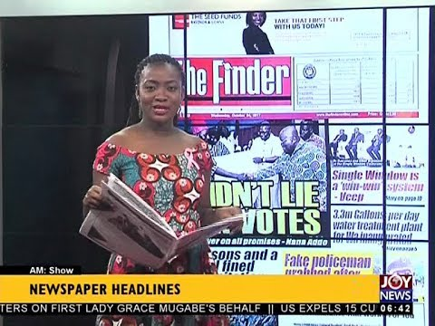 AM Show Newspaper Headlines on JoyNews (4-10-17)