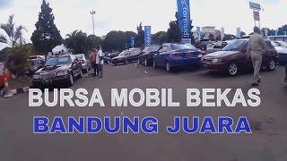 Bursa Mobil Bekas, Murah, dan Berkualitas di Kota Bandung !