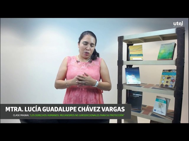 Los Derechos Humanos: mecanismos no jurisdiccionales para su protección | UTEL Universidad