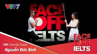 IELTS FACE-OFF | S02E10 | SELF DISCOVERY | Nguyễn Đức Bình | Part 1: HOT SEAT [CC]