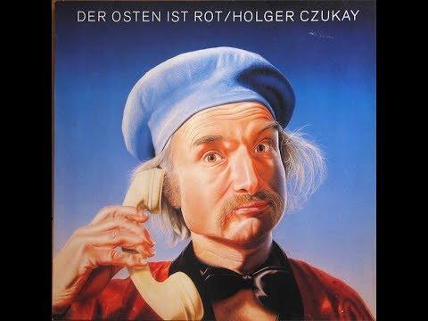 Holger Czukay -Der Osten Ist Rot