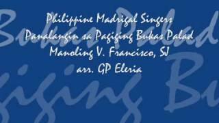 Philippine Madrigal Singers - Panalangin sa Pagiging Bukas Palad