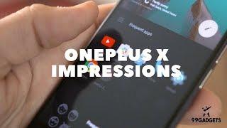 OnePlus X Impressions : Super Budget Phones 2017