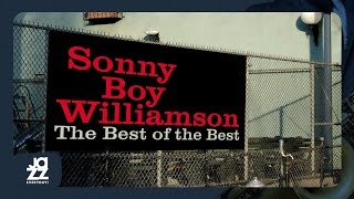 Sonny Boy Williamson Keep It to Yourself