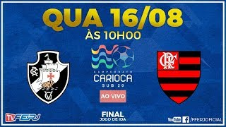 TV FERJ - SUB20 - VASCO X FLAMENGO
