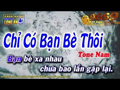 Karaoke Chỉ Có Bạn Bè Thôi | Tone Nam | Nhạc sống LA STUDIO | Karaoke 9669