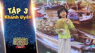 Người hùng tí hon 3 | Tập 3: Khánh Uyên-