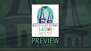 Kentucky Derby 2015 Preview