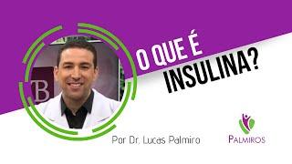 O que é insulina?