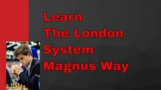 A Lesson in London System by Magnus Carlsen