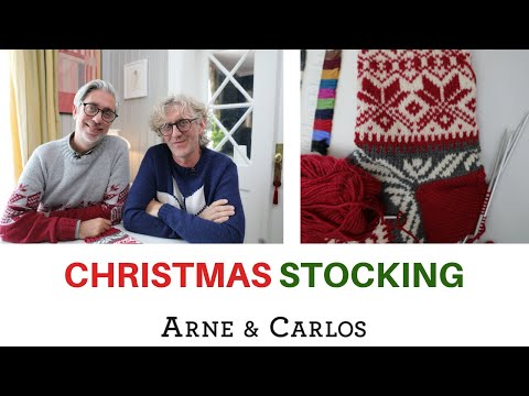 How To Knit A Christmas Stocking 2019 By ARNE & CARLOS