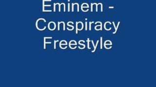Eminem - Conspiracy Freestyle