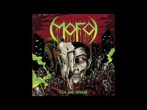 MOFO - Sick and Insane (Full Album, 2020)