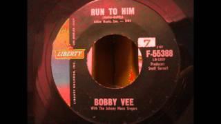 Bobby Vee-Run to Him