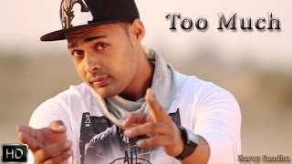 Too Much | Harvy Sandhu Feat.G-Ta | Full Official Music Video 2014