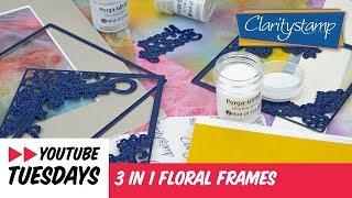 Fresh Cut Dies How To - 3 in 1 Floral Frames