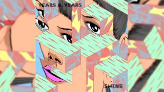 Years Years Shine Official Instrumental