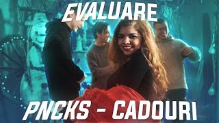 Evaluare - PNCKS - CADOURI (Official Video)