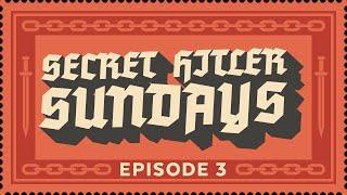Secret Hitler Sundays - Episode 3 [Strong Language] - ft. Cry, Dodger, JesseCox, Strippin and more